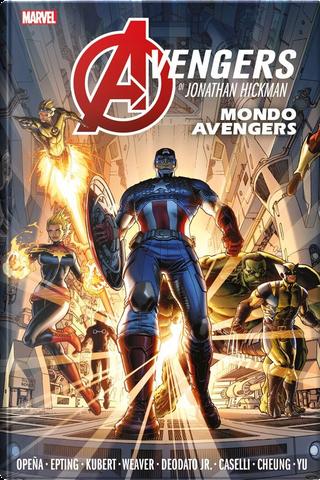 Avengers di Jonathan Hickman vol. 1 by Jonathan Hickman, Nick Spencer