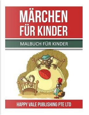 Märchen Für Kinder by Happy Vale Publishing Pte Ltd.