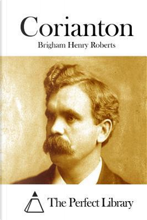 Corianton by Brigham Henry Roberts