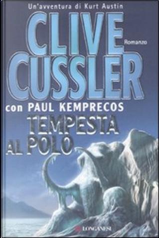 Tempesta al Polo by Clive Cussler, Paul Kemprecos