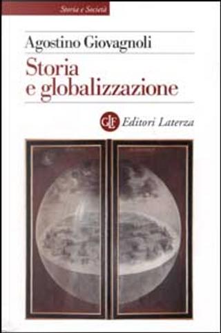 Storia e globalizzazione by Agostino Giovagnoli