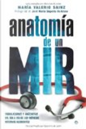 Anatomía de un MIR by