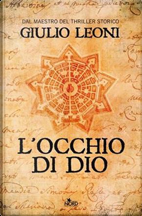 L'occhio di Dio by Giulio Leoni