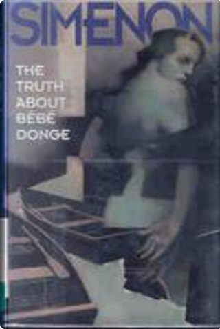 The Truth about Bebe Donge by