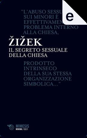 Il segreto sessuale della chiesa by Slavoj Zizek