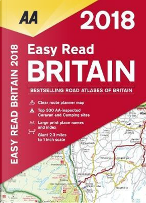 Easy Read Britain 2018 by Automobile Association (Great Britain)