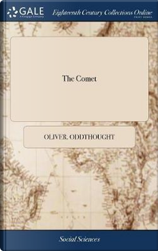 The Comet by Oliver Oddthought