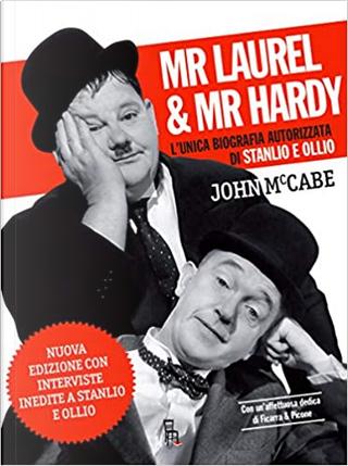 Mr. Laurel & Mr. Hardy by John McCabe