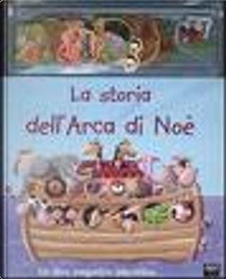 La storia dell'Arca di Noè by Andrea Petrlik Huseinovic