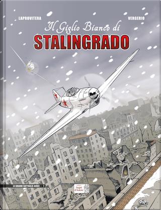 Il giglio bianco di Stalingrado by Andrea Laprovitera