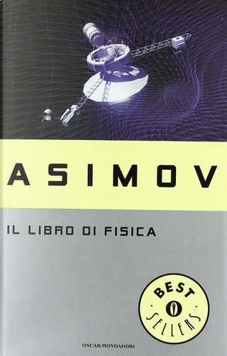 Il libro di fisica by Isaac Asimov