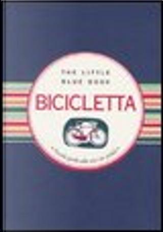 Bicicletta by Alessandra Repossi, Francesca Cosi