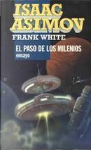 El paso de los milenios by Frank White, Isaac Asimov