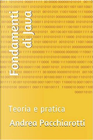 Fondamenti di Java by Andrea Pacchiarotti