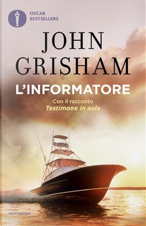 L'informatore by John Grisham