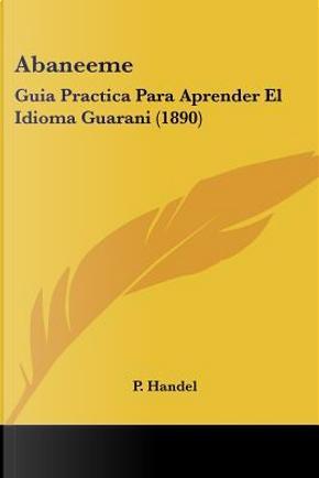 Abaneeme by P. Handel