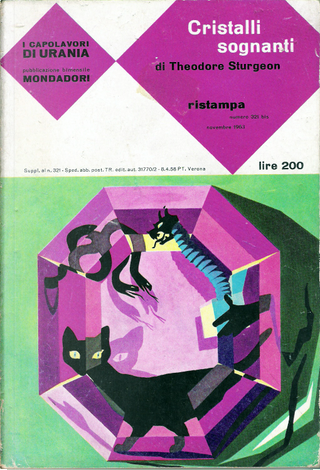 Cristalli sognanti by Theodore Sturgeon