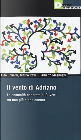 Il vento di Adriano by Alberto Magnaghi, Aldo Bonomi, Marco Revelli