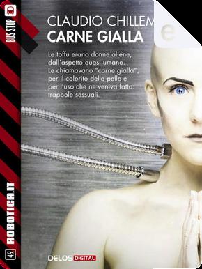 Carne gialla by Claudio Chillemi