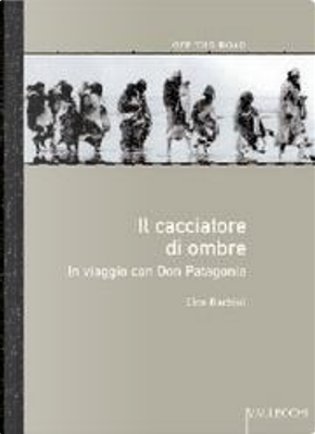 Il cacciatore di ombre by Tito Barbini