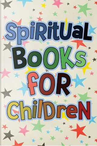 Spiritual Books for Children by Dartan Creations