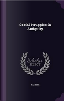 Social Struggles in Antiquity by Max Beer