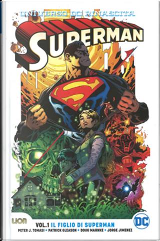 Superman vol. 1 - Universo DC: Rinascita by Patrick Gleason, Peter J. Tomasi
