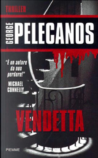 Vendetta by George Pelecanos