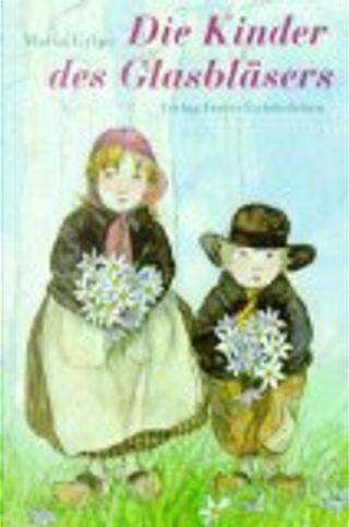 Die Kinder des Glasbläsers by Maria Gripe