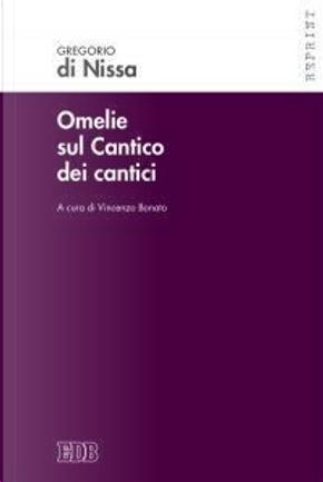 Omelie sul Cantico dei cantici by Gregorio di Nissa
