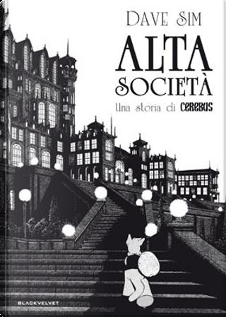 Alta società by Dave Sim