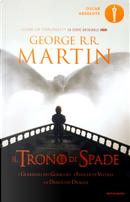 Il Trono di Spade - Libro quinto delle Cronache del ghiaccio e del fuoco by George R.R. Martin