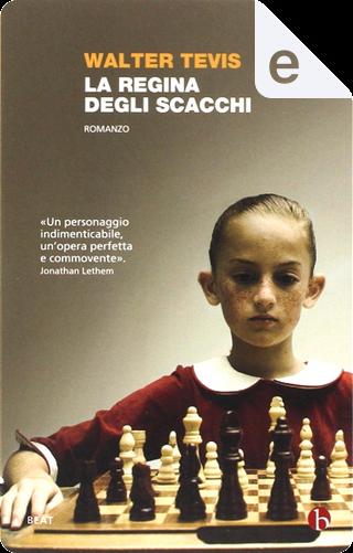 La regina degli scacchi by Walter S. Tevis
