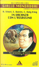 In vacanza con l'assassino by C. Daly King, Ellery Queen, Rex Stout