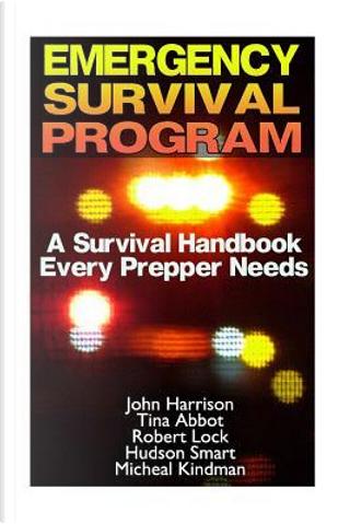 Emergency Survival Program by John Harrison