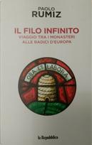 Il filo infinito by Paolo Rumiz