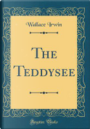 The Teddysee (Classic Reprint) by Wallace Irwin