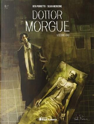 Dottor Morgue vol. 1 by Rita Porretto, Silvia Mericone
