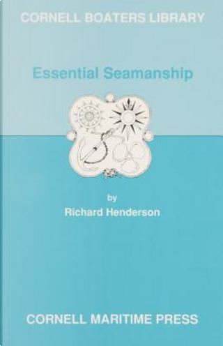 Essential Seamanship by Richard Henderson