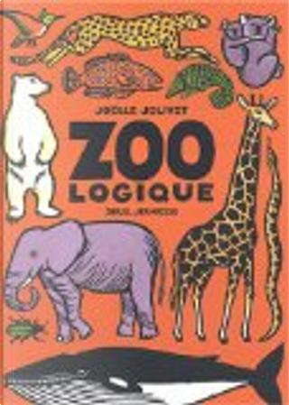 Zoo logique by Joëlle Jolivet