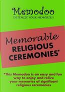 Memodoo Memorable Religious Ceremonies by Memodoo