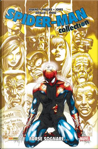 Spider-Man Collection vol. 21 by Graham Nolan, Howard Mackie, Paul Jenkins, Ron Frenz, Rurik Tyler, Tom DeFalco