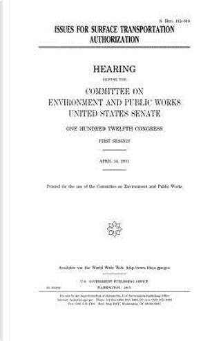 Issues for Surface Transportation Authorization by United States Congress