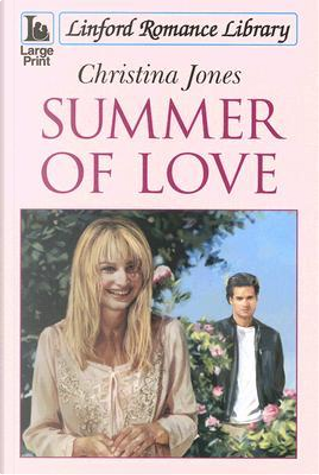 Summer of Love by Christina Jones