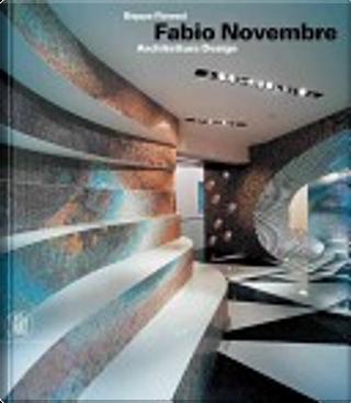 Fabio Novembre by Beppe Finessi