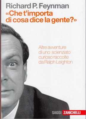 «Che t'importa di cosa dice la gente?» by Richard P. Feynman
