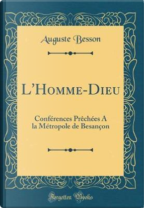 L'Homme-Dieu by Auguste Besson
