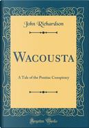 Wacousta by John Richardson
