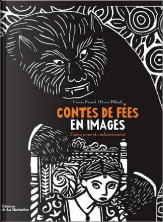 Contes des fées en images by Carine Picaud, Olivier Piffault