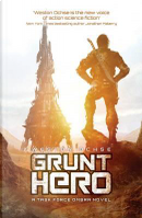 Grunt Hero by Weston Ochse